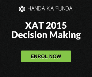 Decision Making for XAT 2015