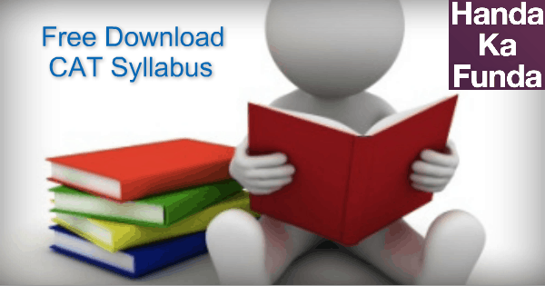 Complete CAT Syllabus - Free Download PDF for CAT 2015 Preparation