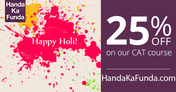 Holi Discount Offer Get 25 Off on CAT 2015 Course