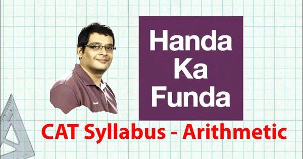 Arithmetic Syllabus for CAT 2020 Exam Preparation