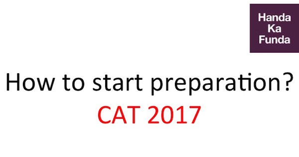 how-to-start-preparation-for-cat-2017