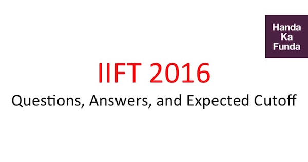 iift-2016-exam-paper-pattern-cutoffs-and-answer-key