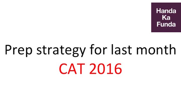 tips-for-cat-2016-preparation-strategy-for-the-last-month