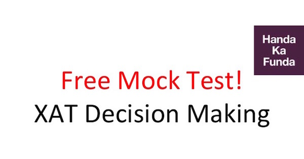 XAT Decision Making Free Mock Test