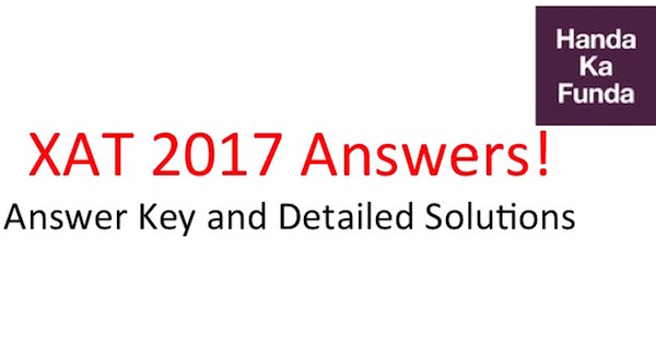 XAT 2017 Official Answer Key and Detailed Solutions