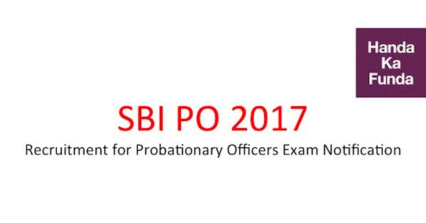 SBI PO 2017 Exam Notification