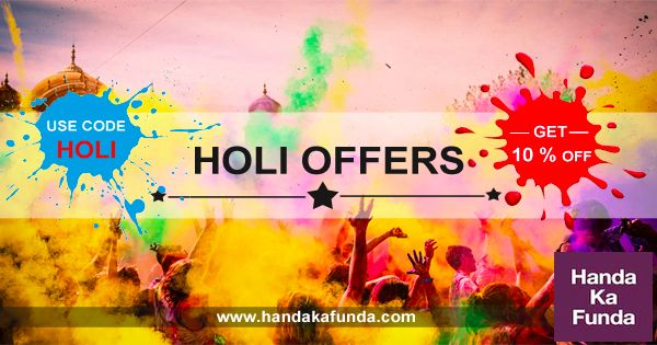 Get 10 percent off use coupon code Holi on HandaKaFunda